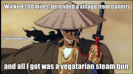 Walked 200 miles, defended a village from bandits and all I got was a vegatarian steam bun.