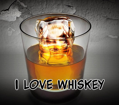 i love whiskey