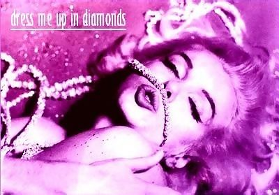 dress me up in diamonds marilyn monroe