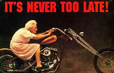 old lady riding a motorcycle - it's never too late