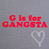 g is for gangsta