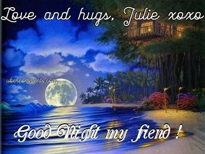 Love and hugs, Julie xoxo