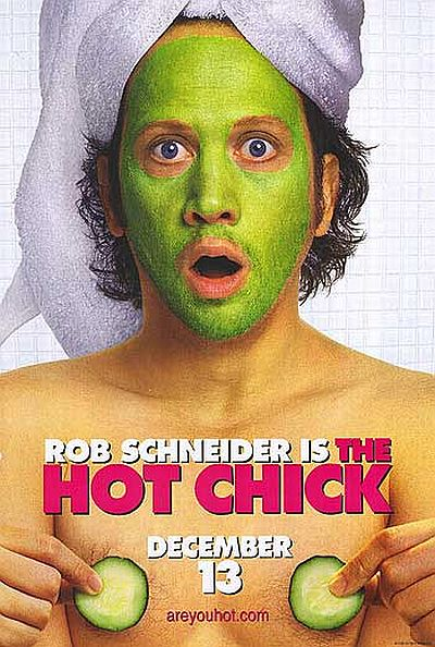 rob schneider is the hot chick