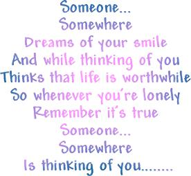 someone somewhere is thinking of you