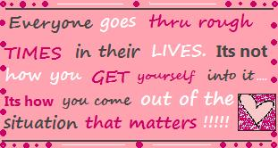 everyone goes through rough times in their lives quotes