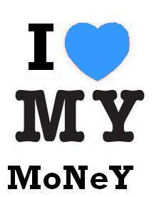 i love my money