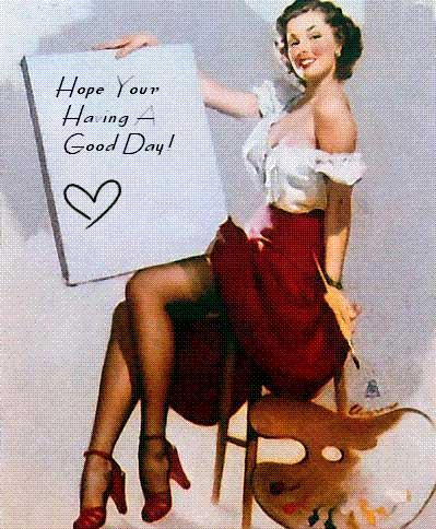 hope your having a good day sexy pinup