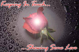 keeping in touch showing some love