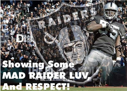 showing some mad raiders luv and respect