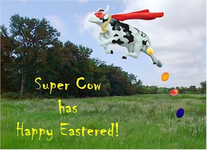 super cow has happy eastered