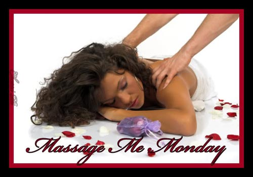 massage me monday