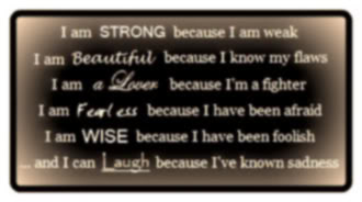 i am strong because i am weak