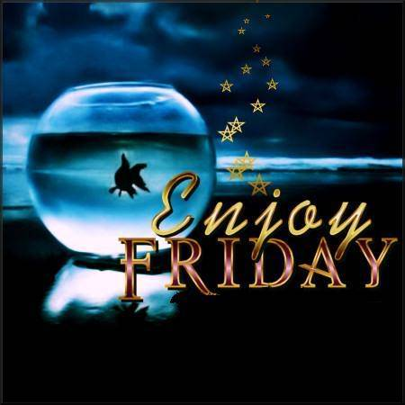 Enjoy Friday - Friday graphics for Facebook, Tagged