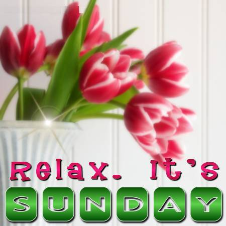 Relax, It's Sunday