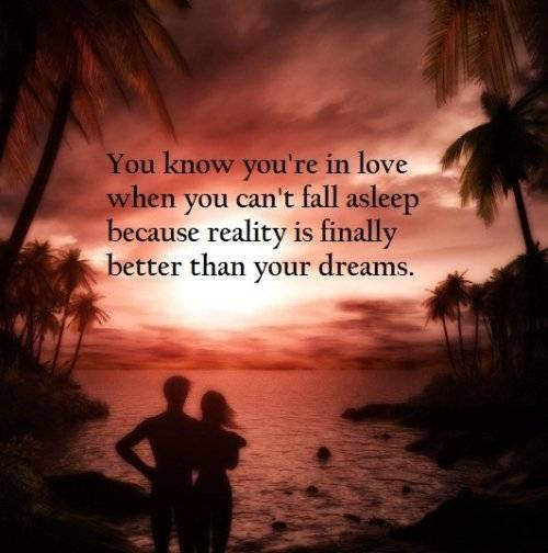 reality is finally better than your dreams