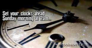 Set your clocks ahead Sunday morning at 2am...
