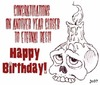 congratulations on another year closer to eternal rest happy birthday skull