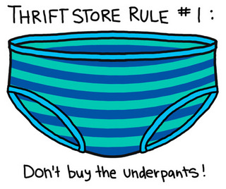 Thrift store rule dont buy the underpants