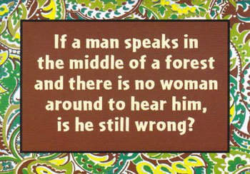 if a man speaks in the middle of a forest