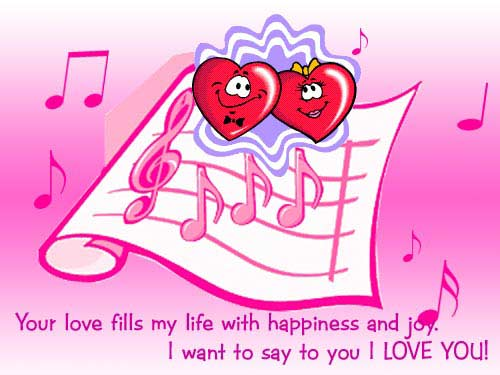 your love fills my life with happiness and joy