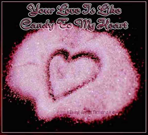 your love is like candy to my heart