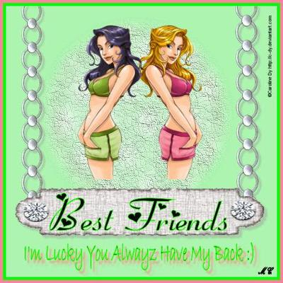 best friends i'm lucky you always have my back