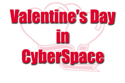 valentine's day in cyberspace