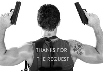 thanks for the request man with two guns