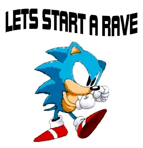 lets start a rave sonic the hedgehog