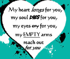 my heart longs for you my soul dies for you