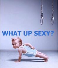 what up sexy - baby doing pushups
