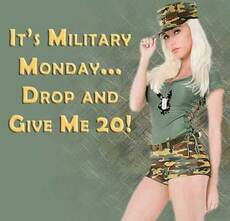 its military monday drop and give me 20