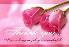 Thank you... For making my day so wonderful!