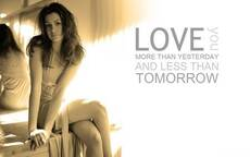 Love more than yesterday and less than tomorrow