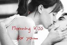 Morning kiss for you