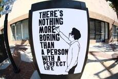 Nothing more boring than a person with a perfect life